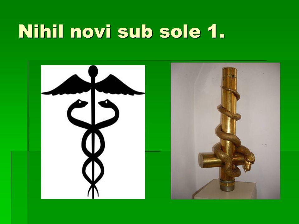 Nihil novi sub sole 1.