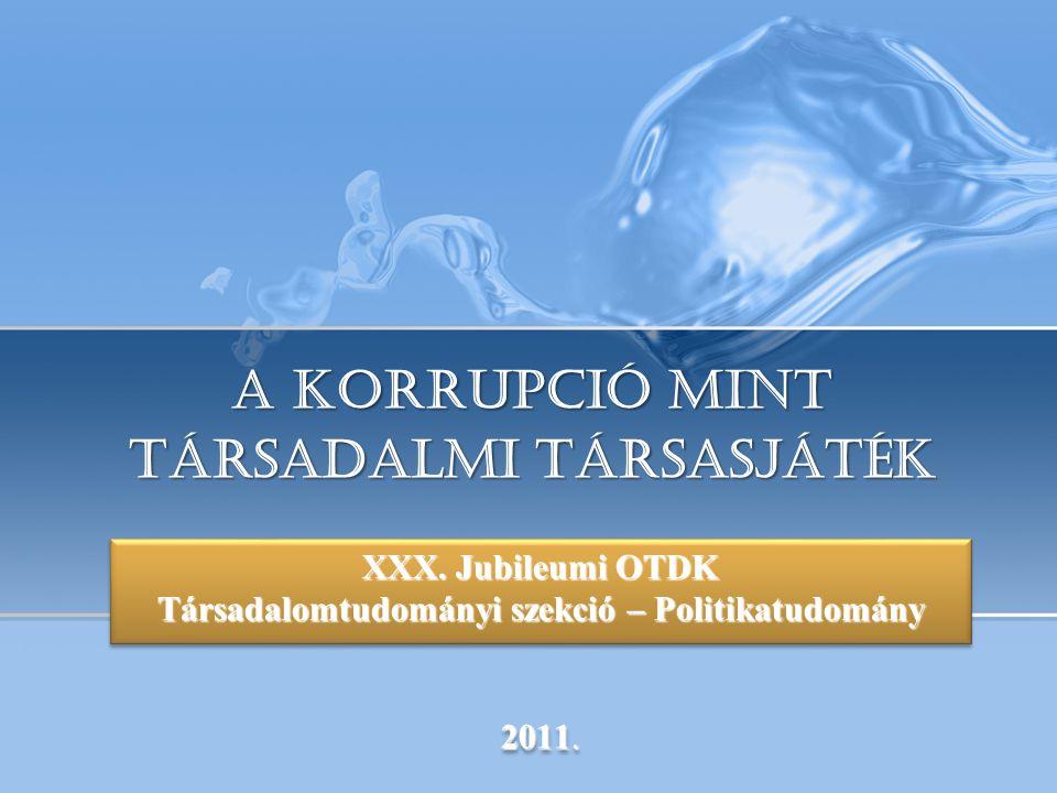 Page  22 V. A korrupció földrajzi elterjedtsége Balogh Adrienn, Eszterházy Károly Főiskola Eger