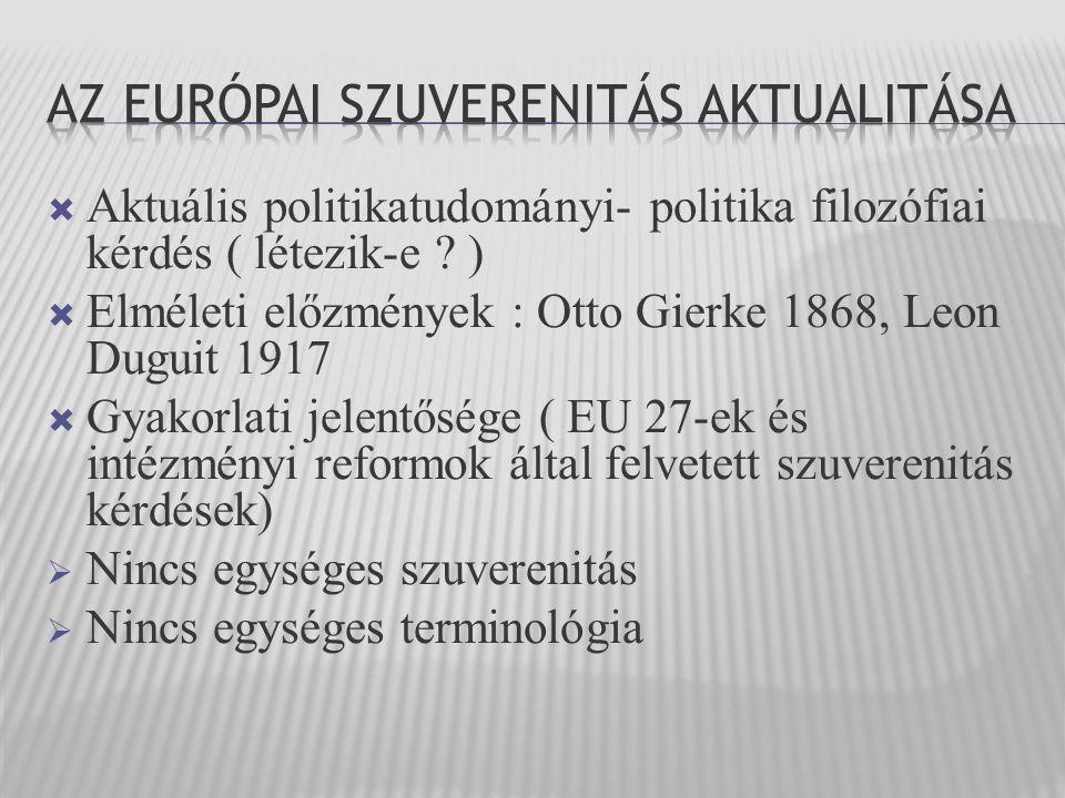  Aktuális politikatudományi- politika filozófiai kérdés ( létezik-e .