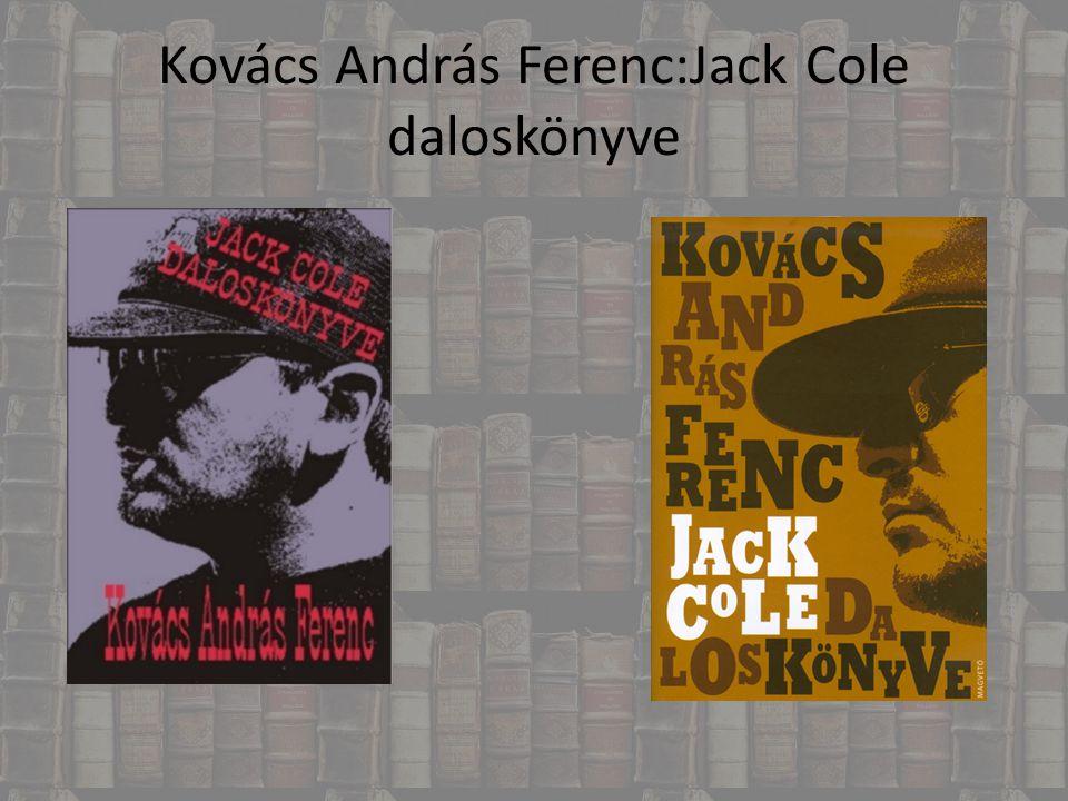 Kovács András Ferenc:Jack Cole daloskönyve