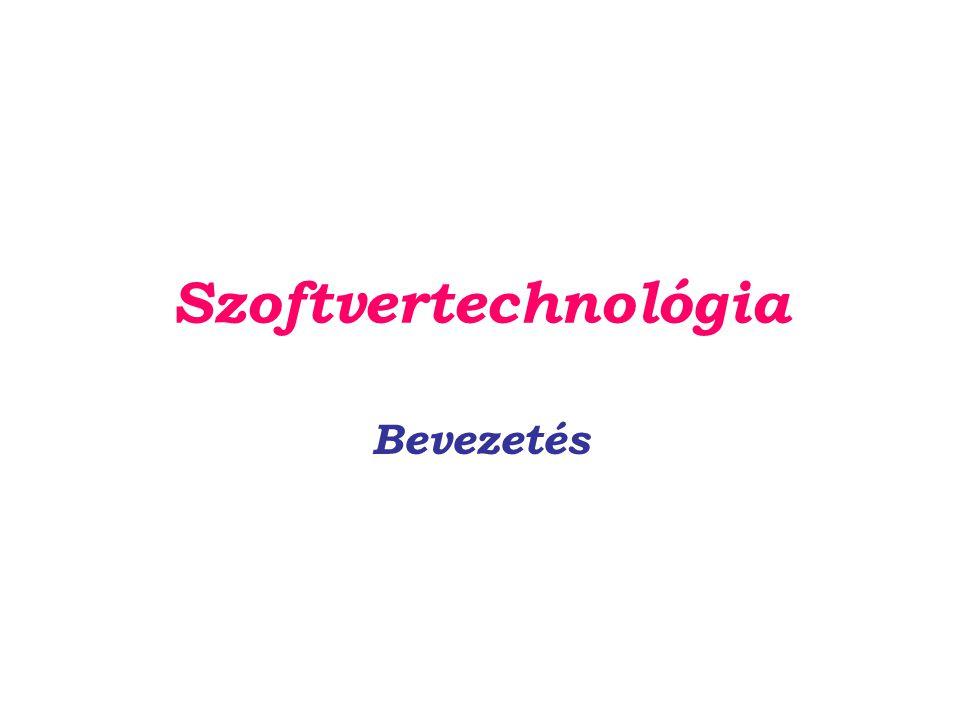 Szoftvertechnológia Szoftvertechnológia: –a professzionális szoftvergyártás elméleti módszereivel és eszközeivel foglalkozik minden ország gazdasága szoftverfüggő egyre több rendszert szoftver irányít a nemzeti jövedelem jelentős részét szoftverre költjük