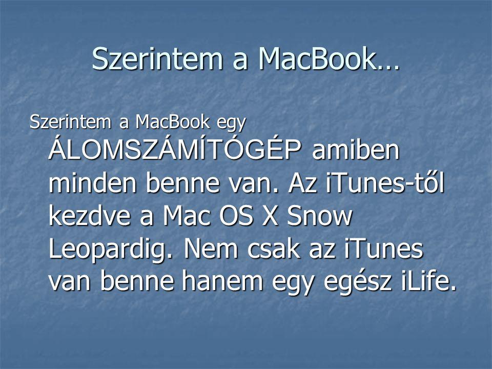 Kell-e félni a Mac-től??.A Mac (Mac OS X Snow Leopard) majdnem teljesen kompatibilis a Windowsal.