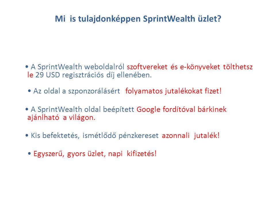Mi is tulajdonképpen SprintWealth üzlet.