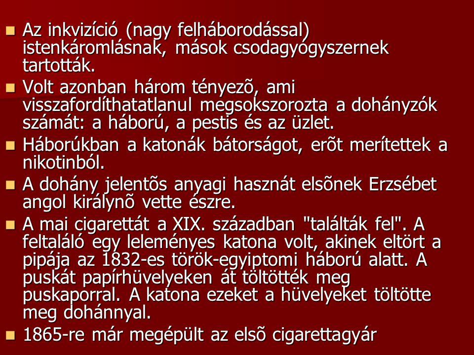 2.Dohányzás fajtái Pipázás Pipázás A dohányzás elsõ formája.