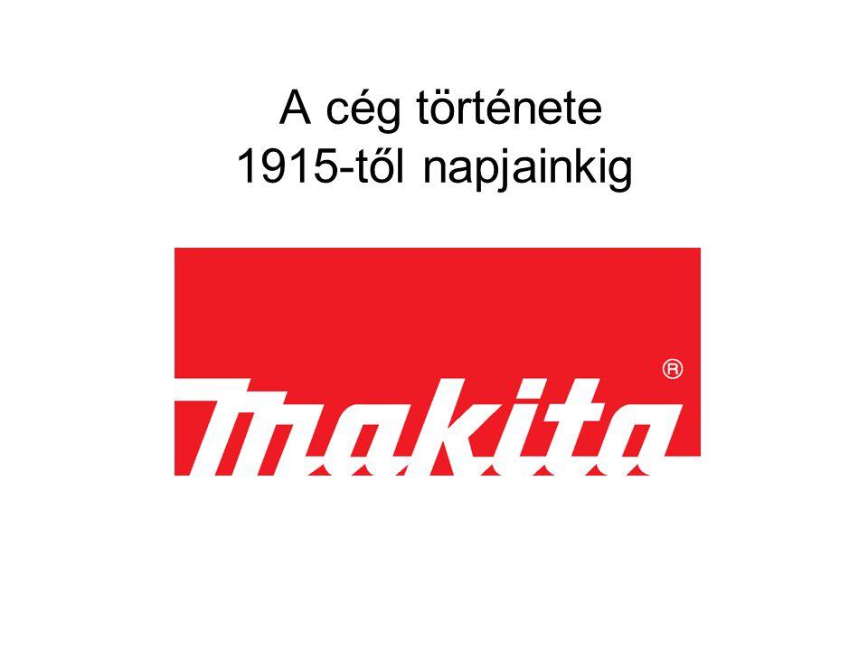 A cég története 1915-től napjainkig