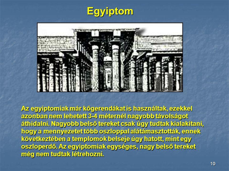 9 Az áthidalási technikák rövid története az építészetben Az építészet a történelem során a téralakítás, s az ezzel öszefüggő Az építészet a történele