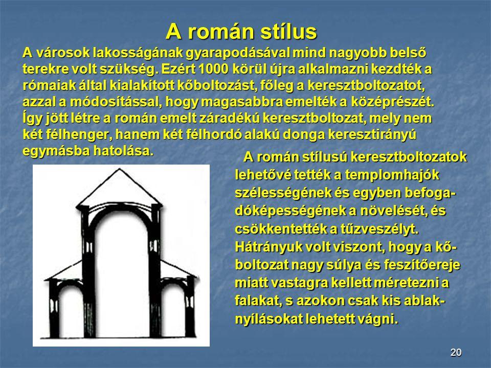 19 A Hagia Sophia-templom abból a szempontból is figyelemre- méltó, hogy nagyszerű példája a térkapcsolásnak. A Hagia Sophia-templom abból a szempontb