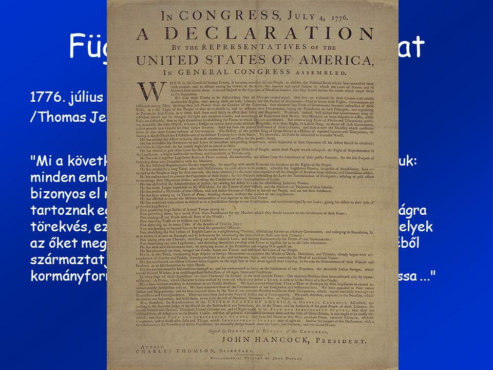 Függetlenségi nyilatkozat 1776.július 4.