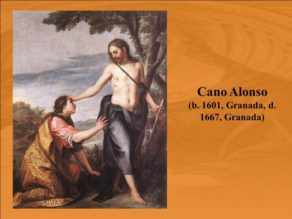 Cano Alonso (b. 1601, Granada, d. 1667, Granada)