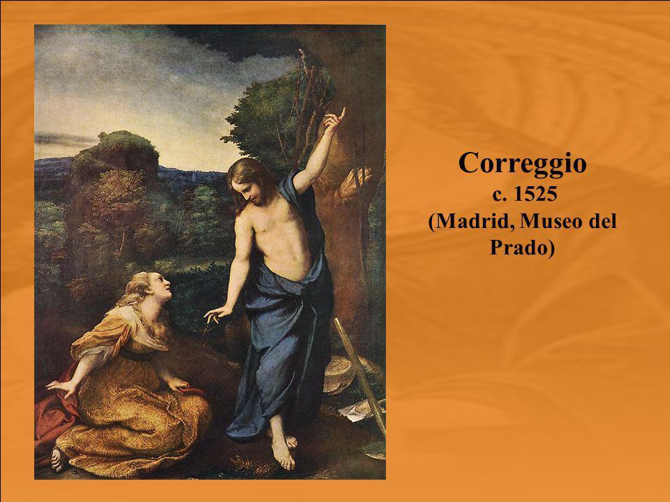 Correggio c. 1525 (Madrid, Museo del Prado)
