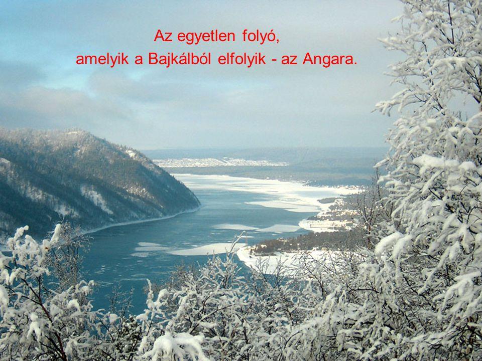 Az egyetlen folyó, amelyik a Bajkálból elfolyik - az Angara.