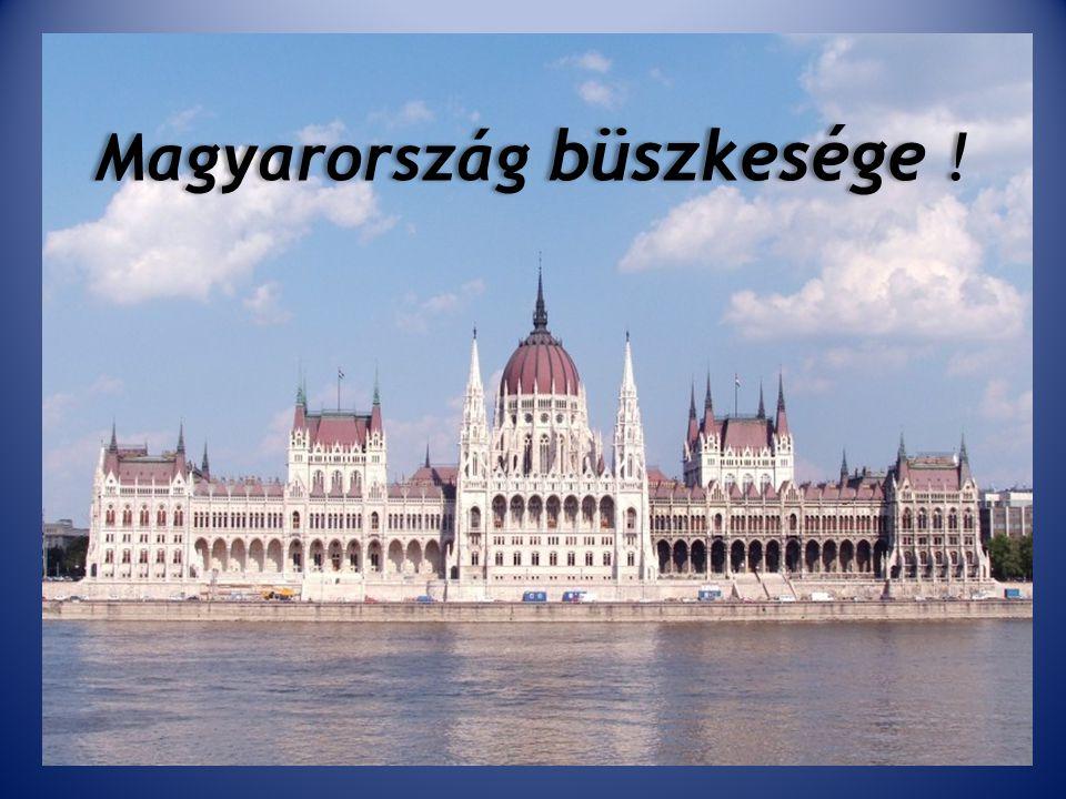 Magyarország büszkesége !