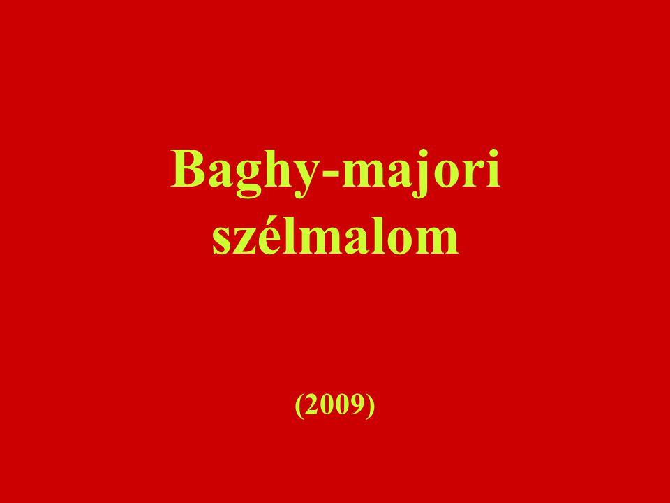 Baghy-majori szélmalom (2009)