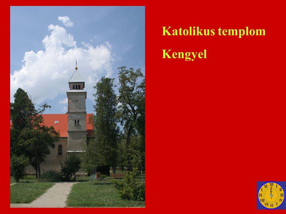 Katolikus templom Kengyel