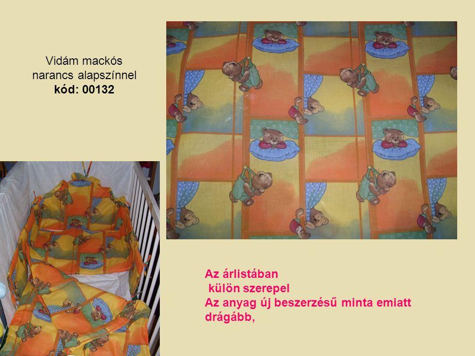 Vidám mackós narancs alapszínnel kód: 00132 Az árlistában külön szerepel Az anyag új beszerzésű minta emiatt drágább,