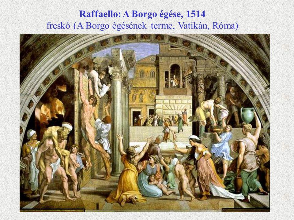 Raffaello: A Borgo égése, 1514 freskó (A Borgo égésének terme, Vatikán, Róma)