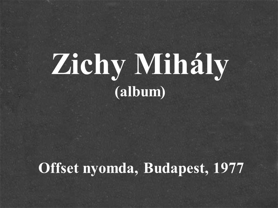 Zichy Mihály (album) Offset nyomda, Budapest, 1977