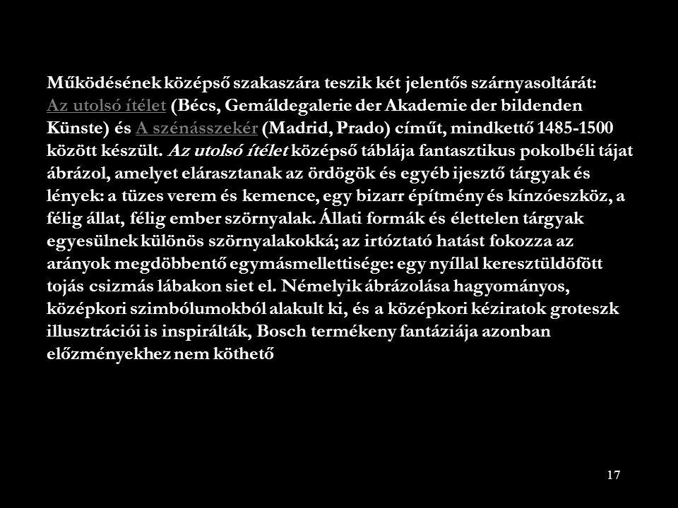 17 Működésének középső szakaszára teszik két jelentős szárnyasoltárát: Az utolsó ítélet (Bécs, Gemáldegalerie der Akademie der bildenden Künste) és A