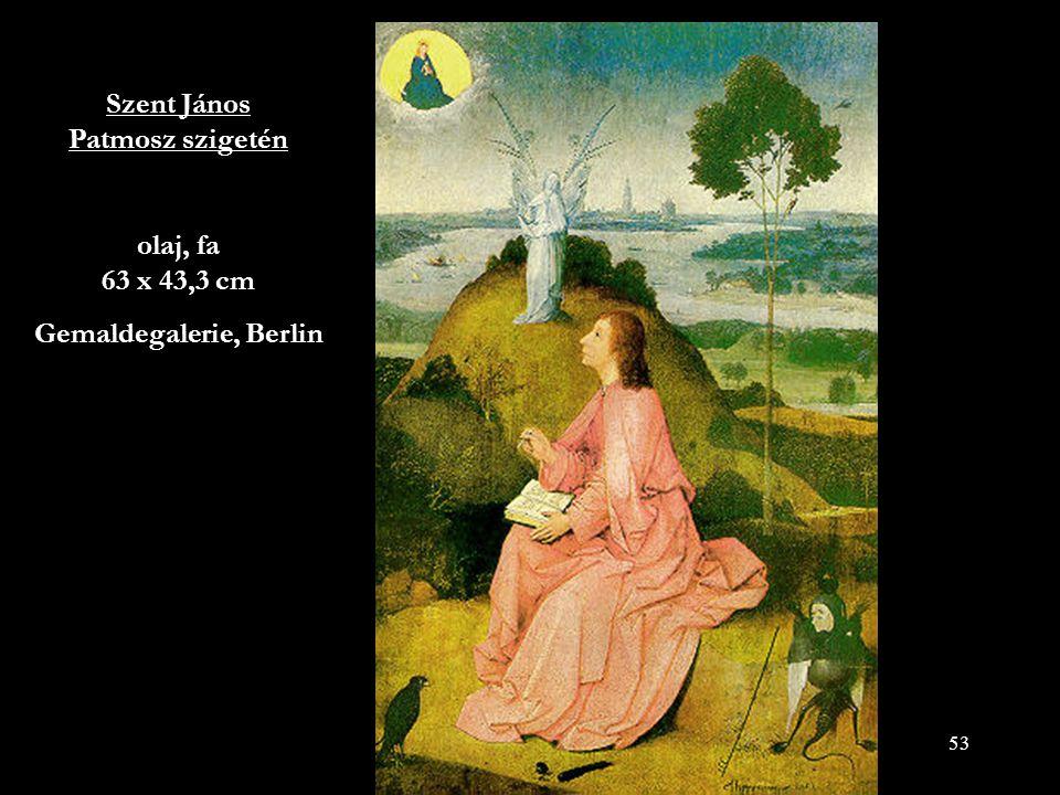 53 Szent János Patmosz szigetén olaj, fa 63 x 43,3 cm Gemaldegalerie, Berlin