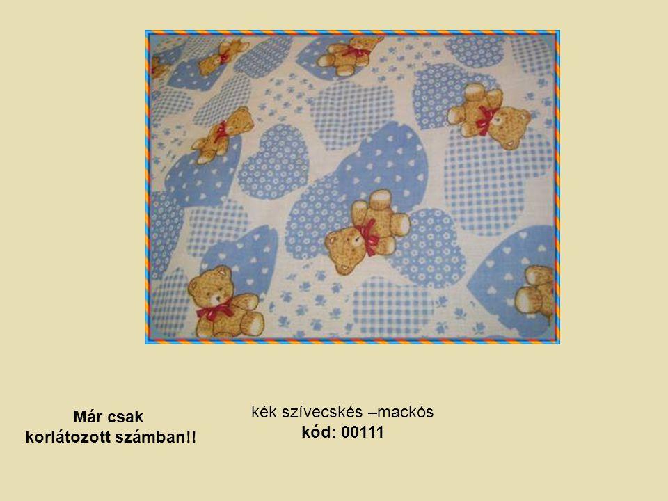 kék szívecskés –mackós kód: 00111 Már csak korlátozott számban!!