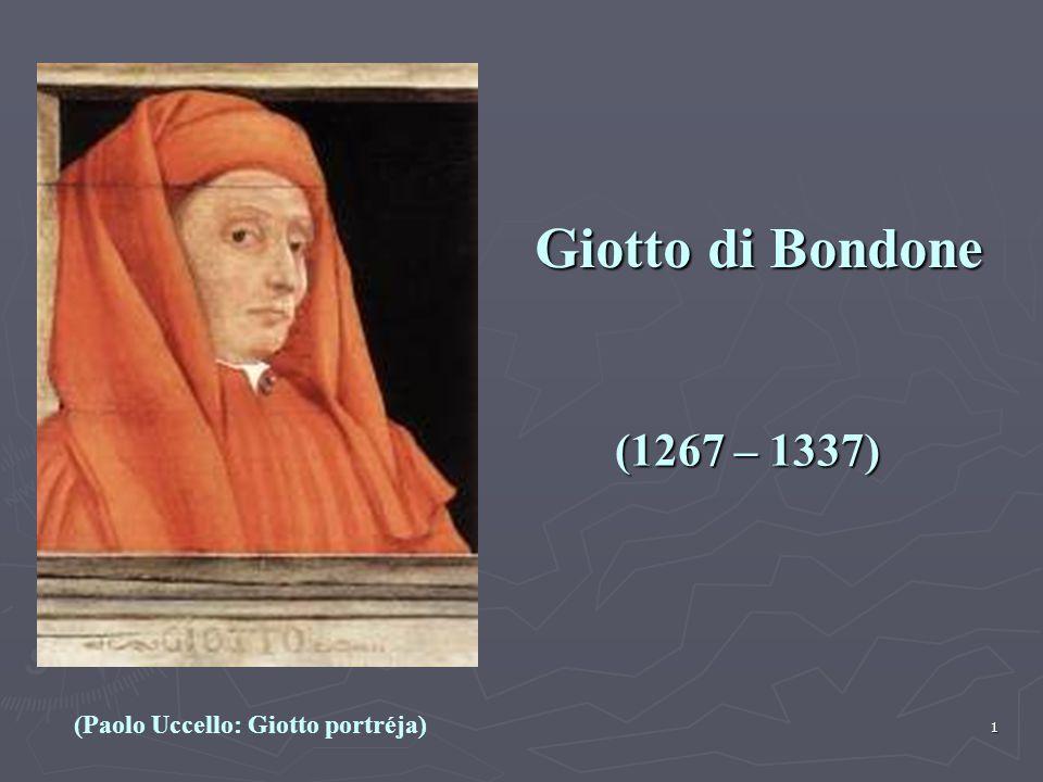 1 Giotto di Bondone (1267 – 1337) (Paolo Uccello: Giotto portréja)
