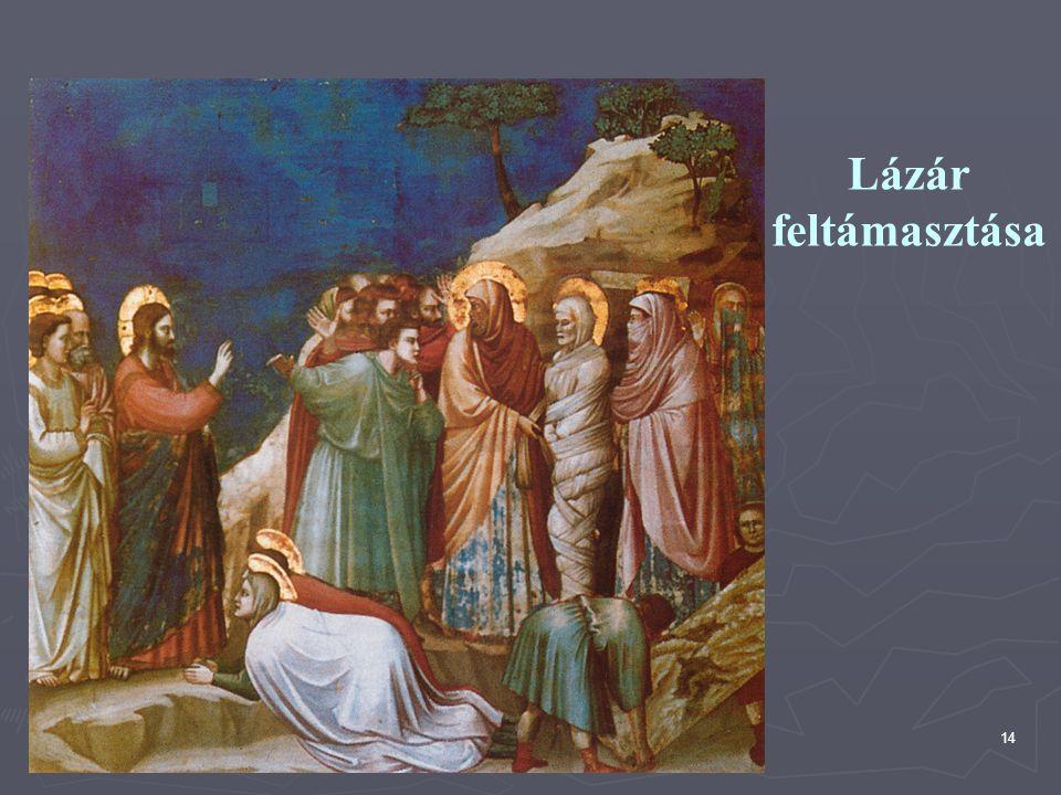 14 Lázár feltámasztása