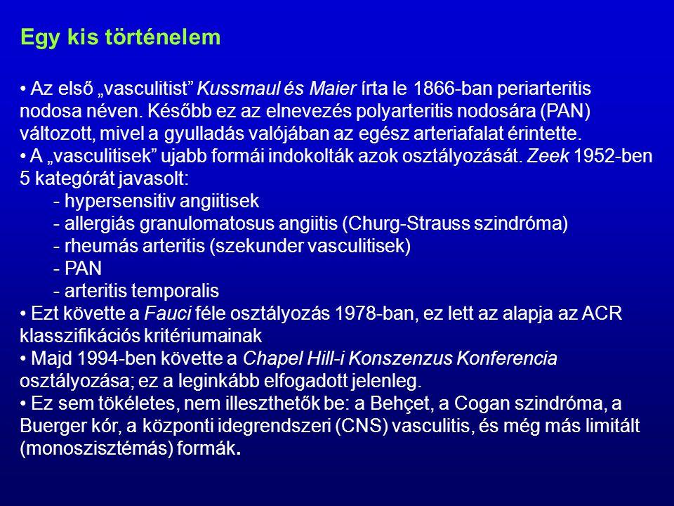 A szisztémás vasculitisek osztályozása (Fauci és mtsai, 1978) I.