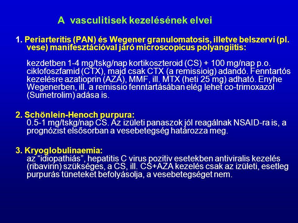 1.Periarteritis (PAN) és Wegener granulomatosis, illetve belszervi (pl.