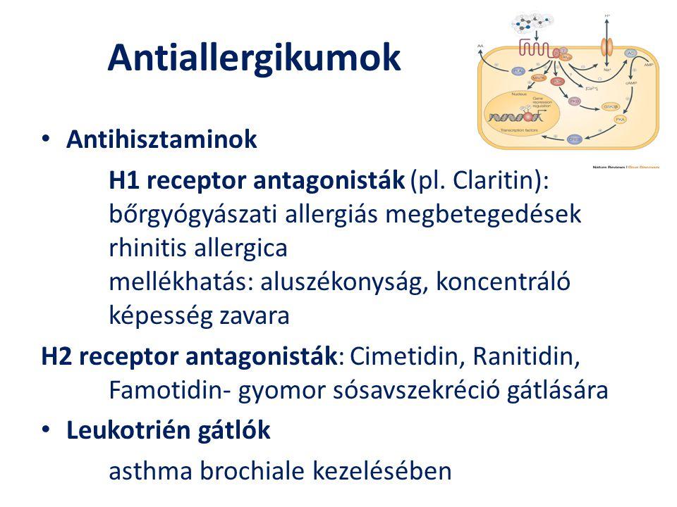 Antiallergikumok Antihisztaminok H1 receptor antagonisták (pl. Claritin): bőrgyógyászati allergiás megbetegedések rhinitis allergica mellékhatás: alus