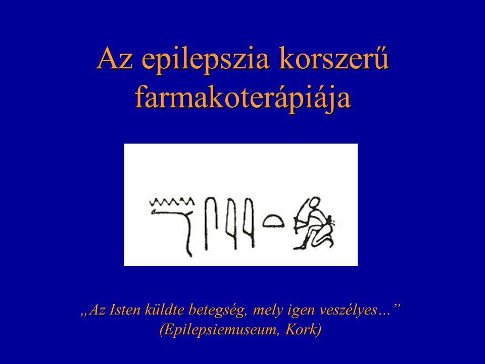 """Az epilepszia korszerű farmakoterápiája """"Az Isten küldte betegség, mely igen veszélyes…"""" (Epilepsiemuseum, Kork)"""