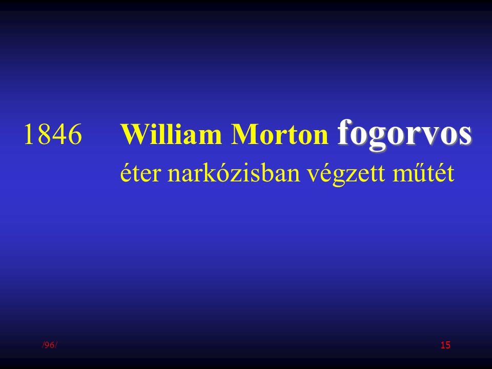 fogorvos 1846William Morton fogorvos éter narkózisban végzett műtét /96/ 15