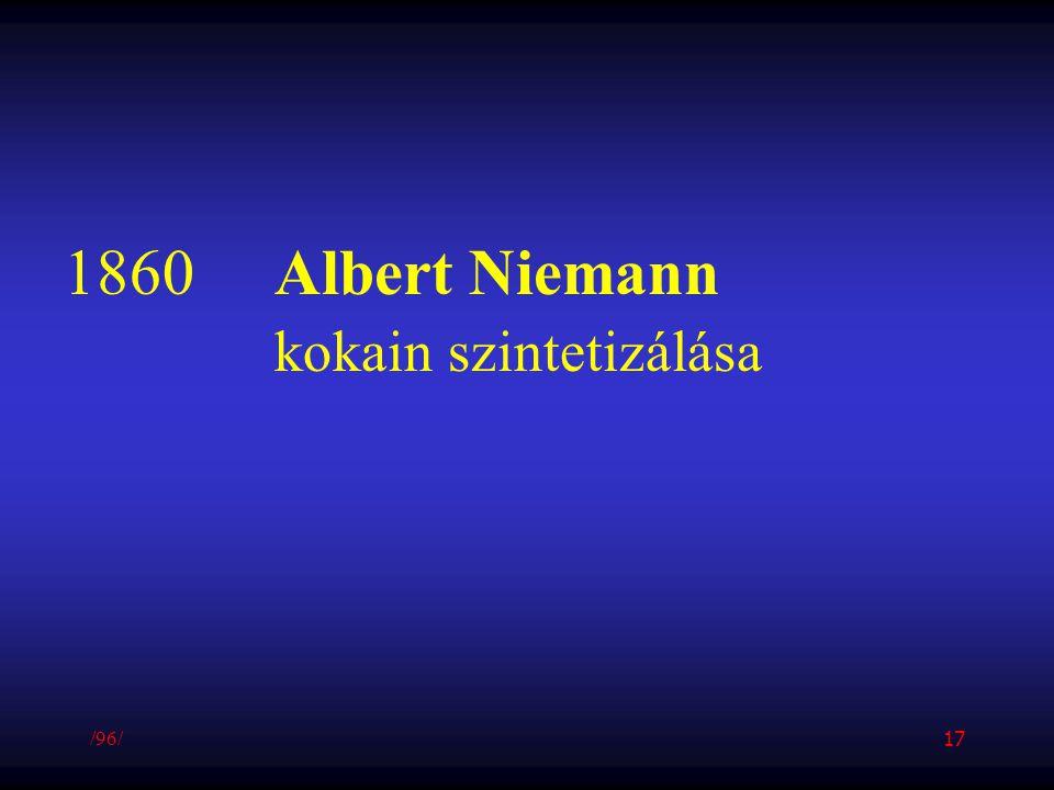 1860Albert Niemann kokain szintetizálása /96/ 17