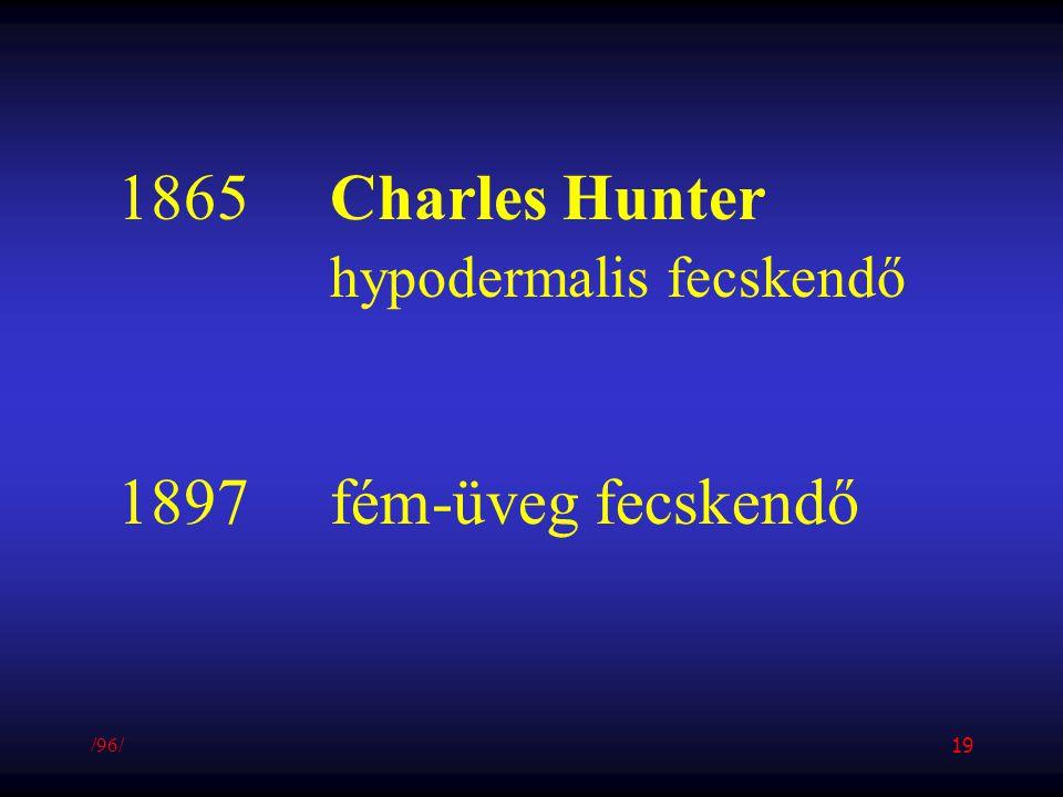1865Charles Hunter hypodermalis fecskendő 1897fém-üveg fecskendő /96/ 19