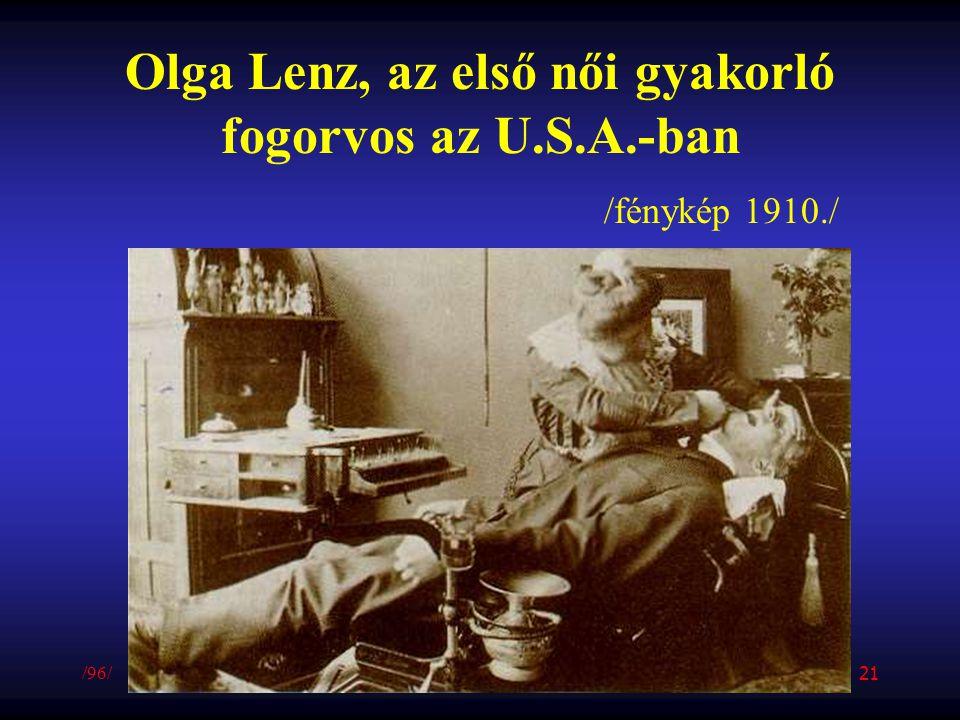 Olga Lenz, az első női gyakorló fogorvos az U.S.A.-ban /fénykép 1910./ /96/ 21