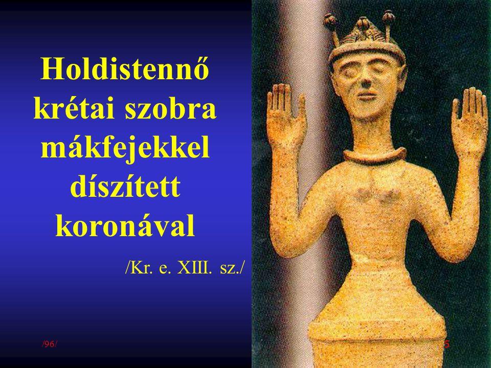 Holdistennő krétai szobra mákfejekkel díszített koronával /Kr. e. XIII. sz./ /96/ 5