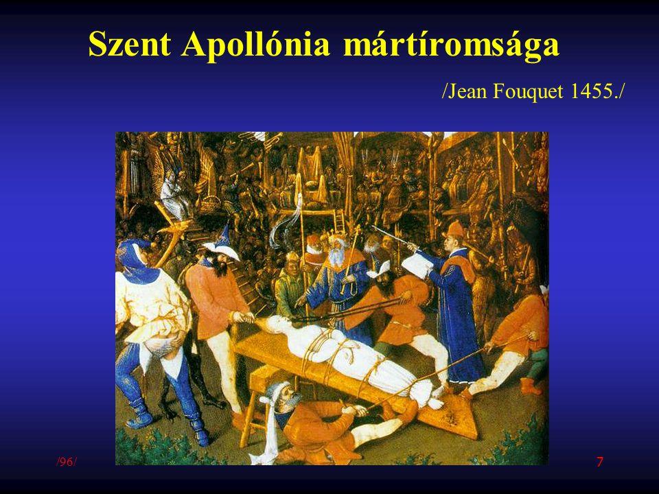 Szent Apollónia mártíromsága /Jean Fouquet 1455./ /96/ 7