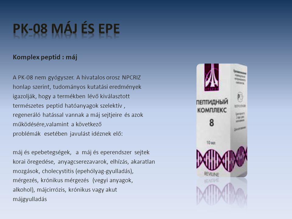 Komplex peptid : máj A PK-08 nem gyógyszer. A hivatalos orosz NPCRIZ honlap szerint, tudományos kutatási eredmények igazolják, hogy a termékben lévő k