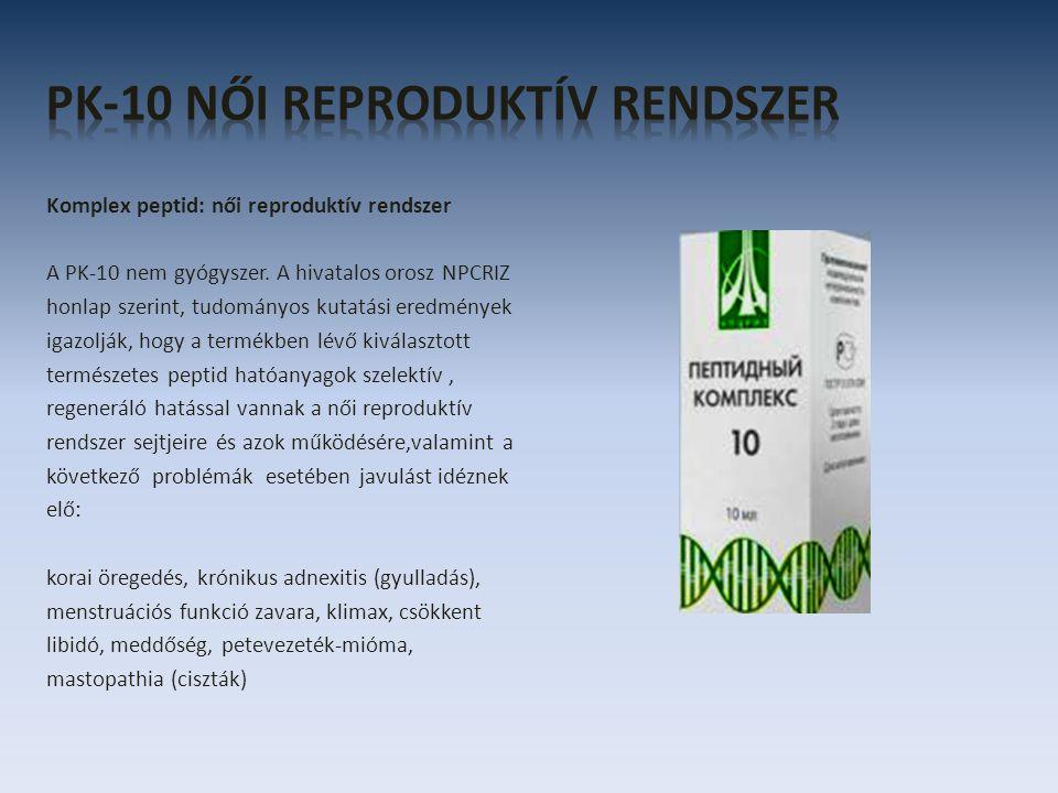 Komplex peptid: női reproduktív rendszer A PK-10 nem gyógyszer. A hivatalos orosz NPCRIZ honlap szerint, tudományos kutatási eredmények igazolják, hog