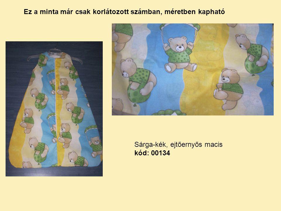 Sárga-kék, ejtőernyős macis kód: 00134 Ez a minta már csak korlátozott számban, méretben kapható