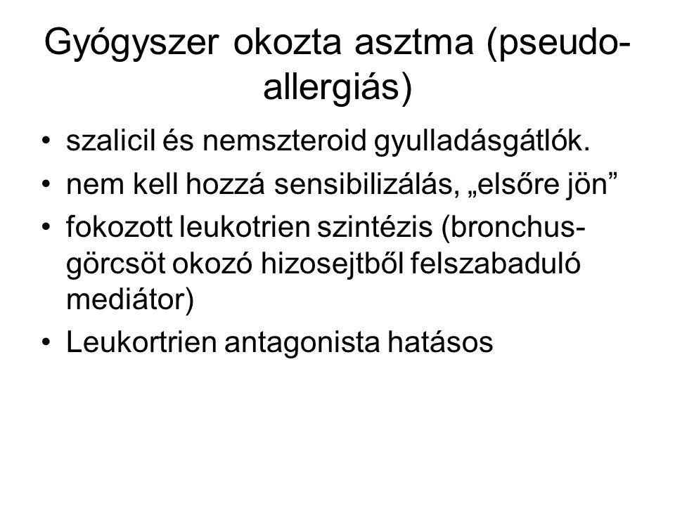 """Gyógyszer okozta asztma (pseudo- allergiás) szalicil és nemszteroid gyulladásgátlók. nem kell hozzá sensibilizálás, """"elsőre jön"""" fokozott leukotrien s"""