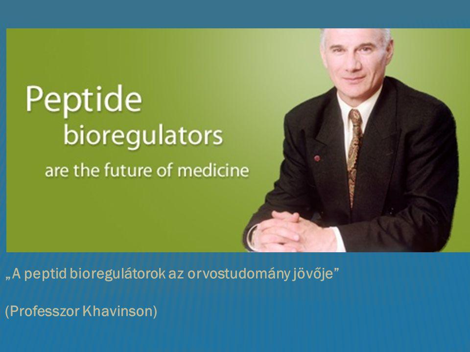 """""""A peptid bioregulátorok az orvostudomány jövője"""" (Professzor Khavinson)"""