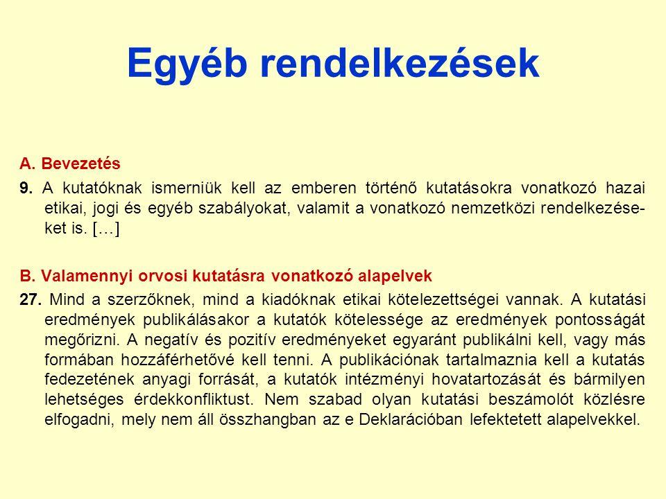 Egyéb rendelkezések A.Bevezetés 9.