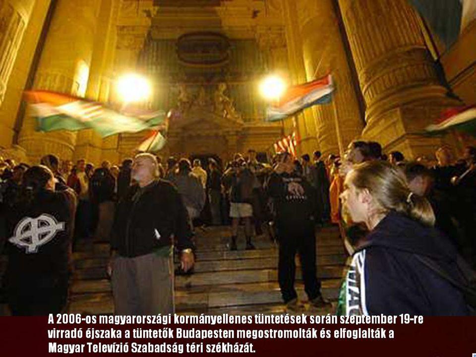 A 2006-os magyarországi kormányellenes tüntetések során szeptember 19-re virradó éjszaka a tüntetők Budapesten megostromolták és elfoglalták a Magyar