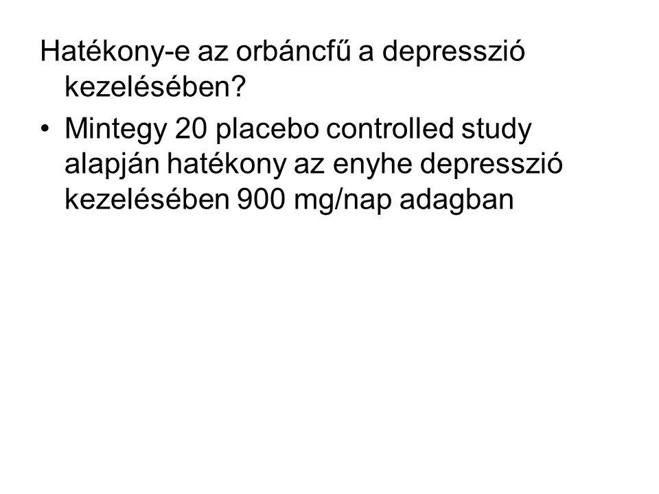 Hatékony-e az orbáncfű a depresszió kezelésében? Mintegy 20 placebo controlled study alapján hatékony az enyhe depresszió kezelésében 900 mg/nap adagb