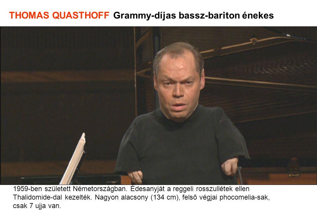 1959-ben született Németországban. Édesanyját a reggeli rosszullétek ellen Thalidomide-dal kezelték. Nagyon alacsony (134 cm), felső végjai phocomelia