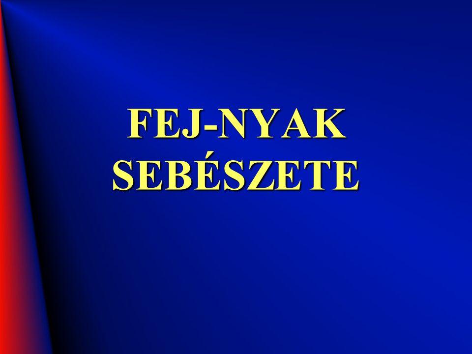 FEJ-NYAK SEBÉSZETE