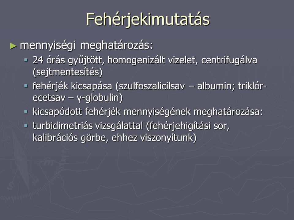 Haematuria >1 ml vér/l vizelet már makroszkópos haematuria Haematuria okai: ► tumor (felső- alsó hugyutak) ► vesekő ► veseinfarctus ► polycystás vese ► haemorrhagiás diathesis ► glomerulonephritis ► húgyuti fertőzések (pyelonephritis, hemorrhagias cystitis, urethritis) Kimutatása: ► tesztpapírral:  vvt kataláz enzime a tesztpapíron lévó H 2 O 2 -ből oxigént szabadít fel, ami megváltoztatja a papíron lévő festék színét ► benzidin reakció:  lényege megegyezik az előzővel, a színes termék itt a benzidinből képződik