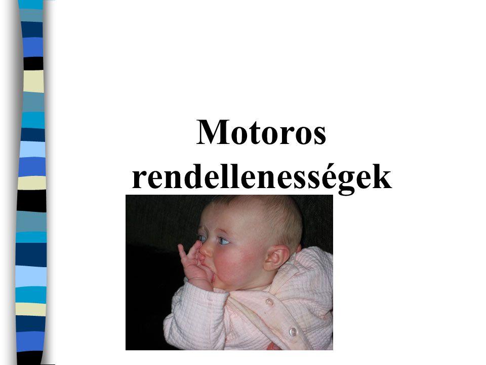 Motoros rendellenességek