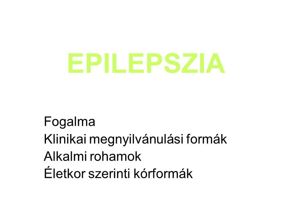 Status epilepticus ha a roham időtartama meghaladja a 30 percet, vagy a rohamok között a tudat nem tisztul fel Lehet GM és absence status terápia: görcsoldó szer, metabolicus szövődmények miatt szükséges egyéb gyógyszerek Halmozott roham: gyakran ismétlődő rohamok, de köztük a tudat feltisztul