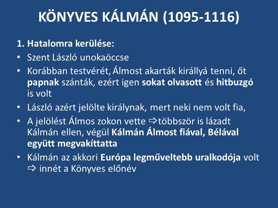 KÖNYVES KÁLMÁN (1095-1116) 1.